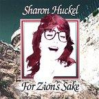 For Zion's Sake - Sharon Huckel